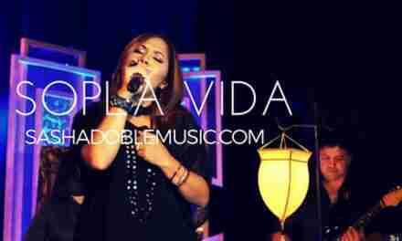 """""""Sopla Vida"""" es el nuevo sencillo musical y videoclip de Sasha Doble"""