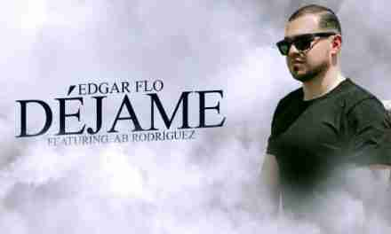 "Edgar Flo presenta ""Déjame"" Ft. AB Rodríguez"