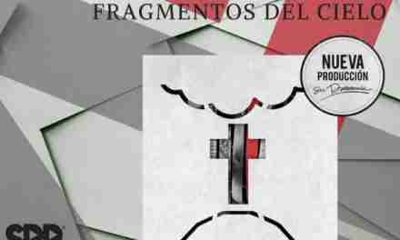 Fragmentos del Cielo, lo nuevo de la banda Su Presencia