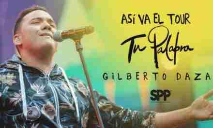 "Así va el tour ""Tu Palabra"" de Gilberto Daza"