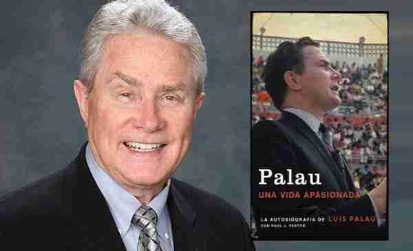Palau: Una vida apasionada La autobiografía «sin filtro» de Luis Palau