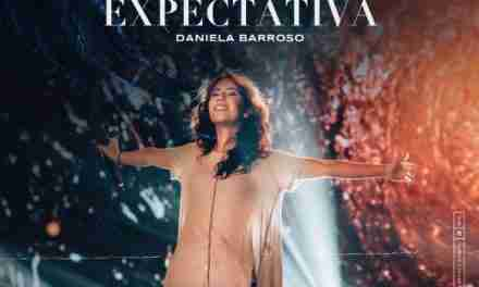 """Daniela Barroso lanza EP, sencillo y el videoclip """"Gran Expectativa"""""""