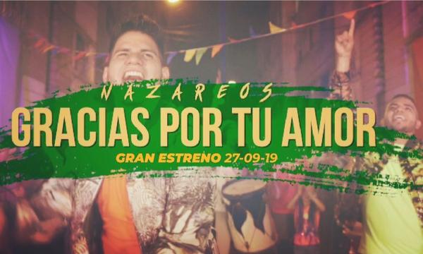 "Nazareos presenta  ""Gracias Por Tu Amor"""