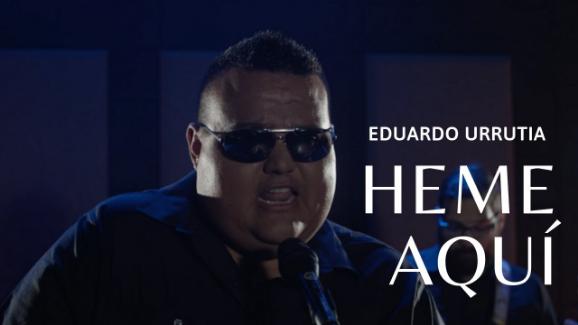 «Heme Aquí» el nuevo sencillo de Eduardo Urrutia