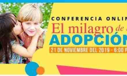 Conferencia virtual y capacitación «El milagro de la adopción»
