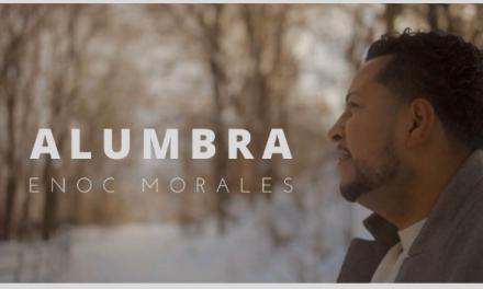 """Enoc Morales incursiona en la escena Góspel con el tema """"ALUMBRA"""""""