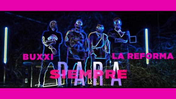 """""""Para siempre"""" lo nuevo de La Reforma ft. Buxxi"""