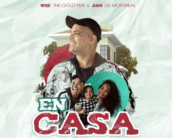 WISE THE GOLD PEN Y JUAN DE MONTREAL LANZAN «EN CASA»
