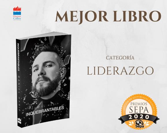 """«Inquebrantables"""" El libro Bestseller de Daniel Habif gana en los premios SEPA"""