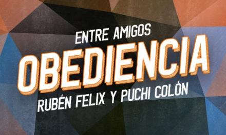 Rubén Félix y Puchi Colón se unen en «Obediencia»