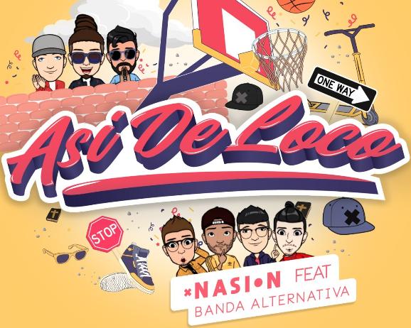 """Nasion presenta el sencillo """"Así de Loco"""" junto a Banda Alternativa"""
