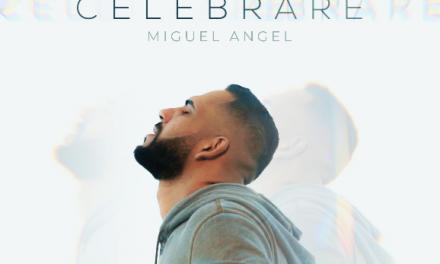 Miguel Ángel estrena su nuevo sencillo «Celebraré»